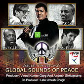 Play & Download Global Sounds Of Peace by Aadesh Shrivastava | Napster