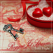 Reggae Jet Stream - Love Flight von Various Artists