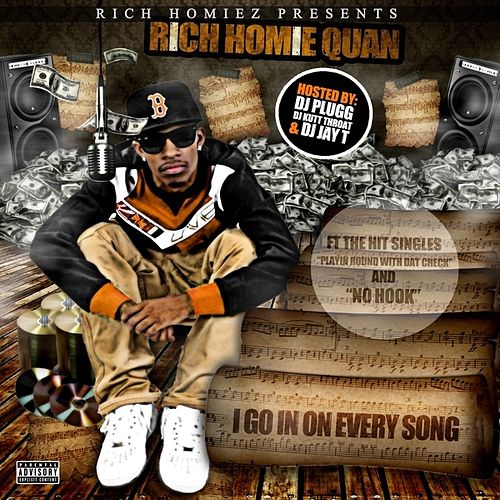 Play & Download I Go In On Every Song by Rich Homie Quan | Napster