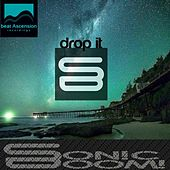 Play & Download Drop it by Sonic Boom | Napster
