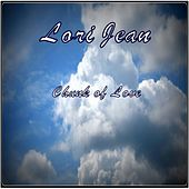 Play & Download Chunk of Love by Lori Jean | Napster