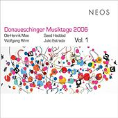 Donaueschinger Musiktage 2006, Vol. 1 by Various Artists
