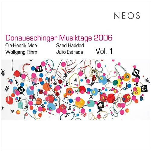 Play & Download Donaueschinger Musiktage 2006, Vol. 1 by Various Artists | Napster