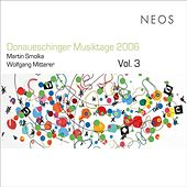 Play & Download Donaueschinger Musiktage 2006, Vol. 3 by Various Artists | Napster