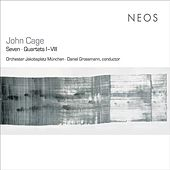 Play & Download Cage: Seven - Quartets I–VIII by Munich Jakobsplatz Orchestra | Napster