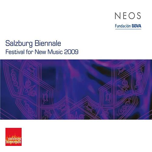 Play & Download Salzburg Biennale: Festival for New Music 2009 by Various Artists | Napster