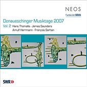 Play & Download Donaueschinger Musiktage 2007, Vol. 2 by Various Artists | Napster