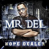 Play & Download Hope Dealer by Mr. Del | Napster