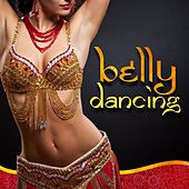 Belly Dancing by Various Artists