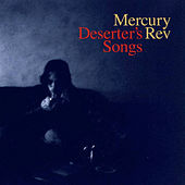 Play & Download Deserter's Songs (Remastered) by Mercury Rev | Napster