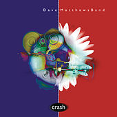 Play & Download Crash by Dave Matthews Band | Napster