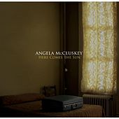 Here Comes the Sun (Benefiting Sweet Relief) by Angela McCluskey