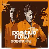 Play & Download Positivity by Positive Flow | Napster