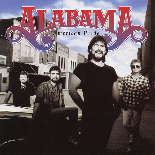 Play & Download American Pride by Alabama | Napster
