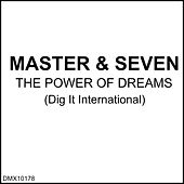 Play & Download The Power of Dreams by Master | Napster