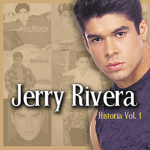 Play & Download Historia Vol. 1 by Jerry Rivera | Napster