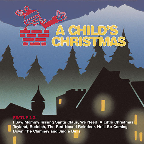 A Child's Christmas by Various Artists
