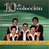 Play & Download 10 De Coleccion by Los Huracanes Del Norte | Napster