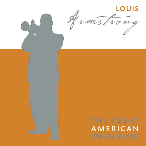The Great American Songbook by Louis Armstrong