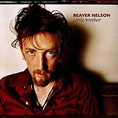 Play & Download Little Brother by Beaver Nelson | Napster