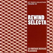 Play & Download Rewind Selecta: Up Tempo Collection Volume 3 by Various Artists | Napster