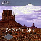 Play & Download Desert Sky by The Flute Clan | Napster