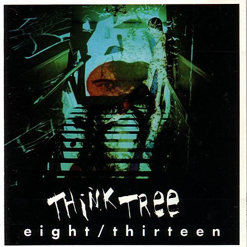 Play & Download eight/thirteen by Think Tree | Napster