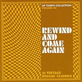 Play & Download Rewind And Come Again - Up Tempo Collection Vol. 2 by Various Artists | Napster