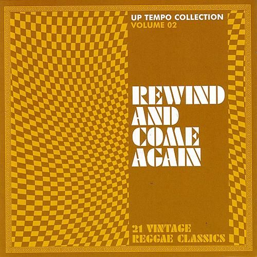 Rewind And Come Again - Up Tempo Collection Vol. 2 by Various Artists