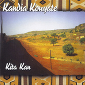 Play & Download Kita Kan by Kandia Kouyate | Napster