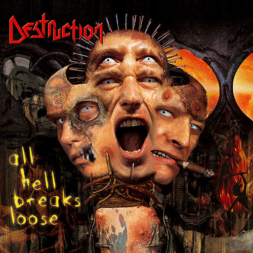 All Hell Breaks Loose by Destruction