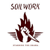Play & Download Stabbing the drama by Soilwork | Napster