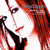 Play & Download Back In The Moment by Angelzoom | Napster