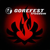 Play & Download Freedom by Gorefest | Napster