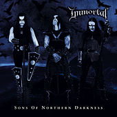 Play & Download Sons of Northern Darkness by Immortal | Napster