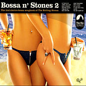 Play & Download Bossa N Stones 2 by Various Artists | Napster