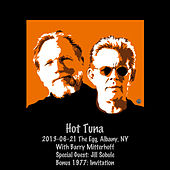 Play & Download 2013-06-21 the Egg, Albany, NY (Live) by Hot Tuna | Napster