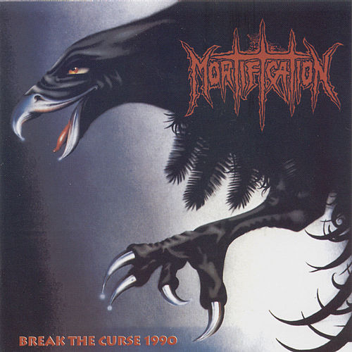 Play & Download Break the curse 1990 by Mortification | Napster