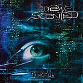 Play & Download Inwards by Dew-Scented | Napster