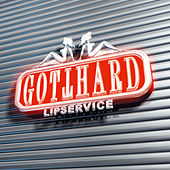 Play & Download Lipservice by Gotthard | Napster