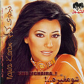 Play & Download Shu Mghaira…! by Najwa Karam | Napster