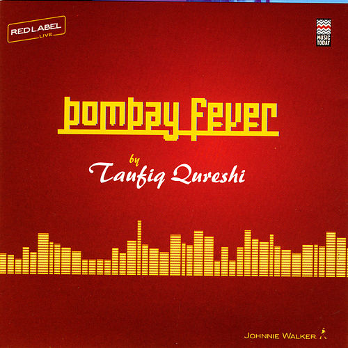 Play & Download Bombay Fever by Taufiq Qureshi | Napster