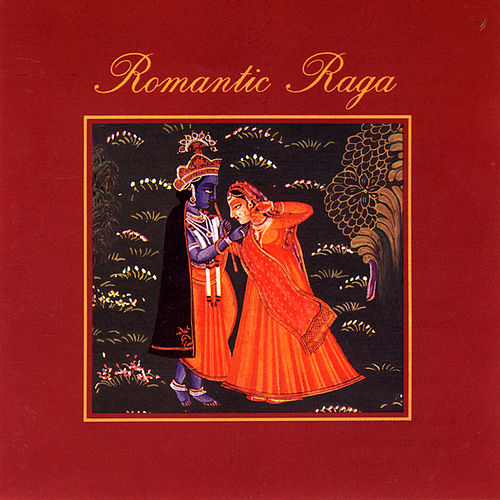 Play & Download Romantic Raga by Various Artists | Napster