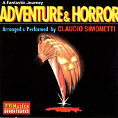 Play & Download Adventure & Horror - A Fantastic Journey by Claudio Simonetti | Napster