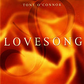 Love Song by Tony O'Connor
