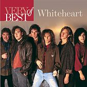 Very Best Of Whiteheart by Whiteheart