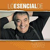 Play & Download Lo Esencial De... by Alberto Cortez | Napster