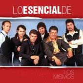 Play & Download Lo Esencial De... by Los Mismos | Napster