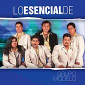 Play & Download Lo Esencial De... by Grupo Modelo | Napster