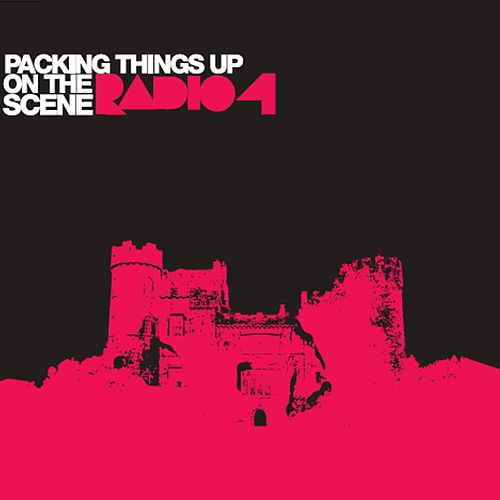 Packing Things Up On The Scene by Radio 4